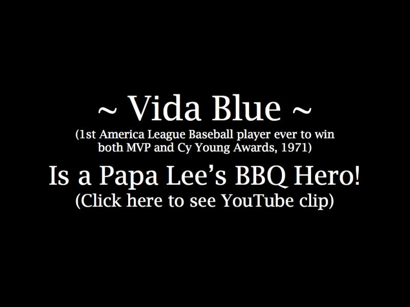 Vida Blue is a BBQ Hero!